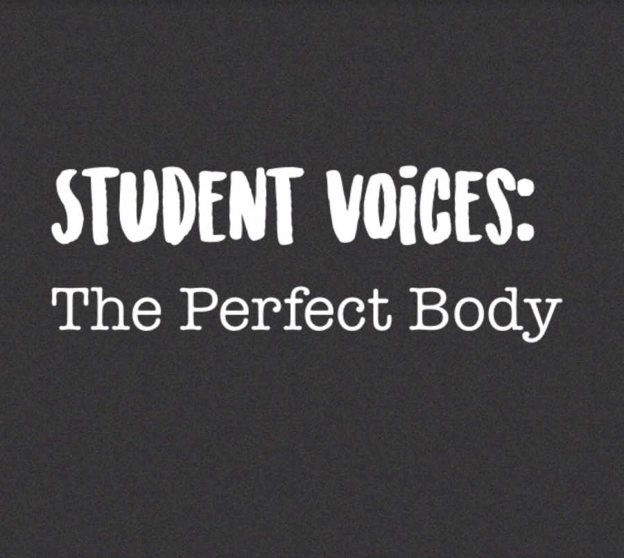 Student Voices: The Perfect Body